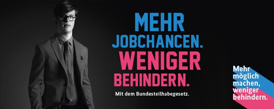 """Plakat der der Kampagne """"Mehr möglich machen, weniger behindern."""""""